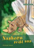Nashorn reißt aus