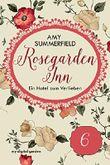 Rosegarden Inn - Ein Hotel zum Verlieben: Folge 6