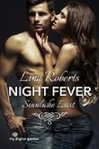 Night Fever - Sinnliche Lust