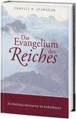 Das Evangelium des Reiches: Ein Matthäus-Kommentar als Andachtsbuch