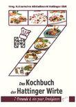 Das Kochbuch der Hattinger Wirte: 7 Freunde & ein paar Anekdoten