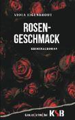 Rosengeschmack