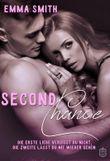 Second Chance: Die Erste Liebe vergisst du nicht, die Zweite lässt du nie wieder gehen (Chance Reihe 1)