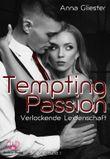 Tempting Passion - Verlockende Leidenschaft Band 1
