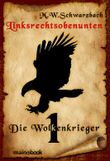 Linksrechtsobenunten - Band 1: Die Wolkenkrieger: Fantasy-Serie