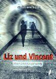 Liz und Vincent - Herzensssprung