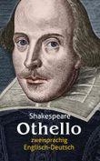 Othello. Shakespeare. Zweisprachig: Englisch-Deutsch