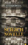 Schachnovelle. Stefan Zweig