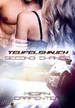 Teufelshauch: Second Chance (Hurricane Motors Reihe 2)