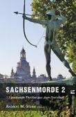Sachsenmorde 2