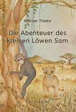 Die Abenteuer des kleinen Löwen Sam