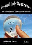 Überdruck in der Glaubensblase