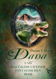 Dana und das Tagebuch einer  fantastischen Reise (Danas Abenteuer 4)
