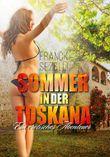 Sommer in der Toskana