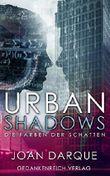 Urban Shadows: Die Farben der Schatten