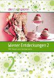 Wiener Entdeckungen 2