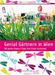 Genial Gärtnern in Wien
