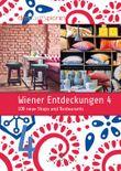 Wiener Entdeckungen 4