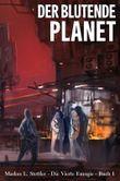 Der Blutende Planet