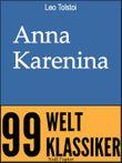 Anna Karenina - Vollständige Ausgabe: Roman