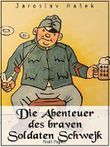 Die Abenteuer des braven Soldaten Schwejk: Der Krieg als Farce (Klassiker bei Null Papier)
