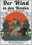 Der Wind in den Weiden: Mit Zeichnungen (Kinderbücher bei Null Papier)