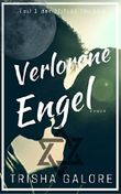 Band 1 - Verlorene Engel - Zeitlos-Trilogie: Ein Teenage Sex 'n Love Drama