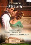 Der gefährliche Lord Darrington (Historical My Lady)