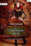 Die Steampunk-Saga: Episode 6: Nacht und Nebel