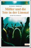 Müller und die Tote in der Limmat