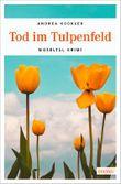 Tod im Tulpenfeld