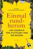 """Buch in der Ähnliche Bücher wie """"111 Orte in Stuttgart die man gesehen haben muss"""" - Wer dieses Buch mag, mag auch... Liste"""
