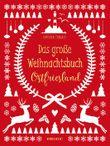 Das große Weihnachtsbuch Ostfriesland