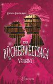 Die Bücherwelt-Saga - Vereint!