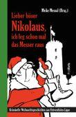 Lieber böser Nikolaus, ich leg schon mal das Messer raus