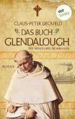 Der Mönch und die Wikinger - Band 2: Das Buch Glendalough