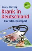 Krank in Deutschland