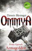 OMMYA - Band 3: Armageddon