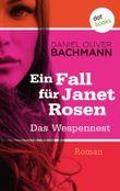 Ein Fall für Janet Rosen - Das Wespennest
