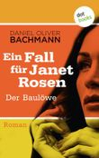 Ein Fall für Janet Rosen - Der Baulöwe