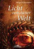 Licht von dieser Welt