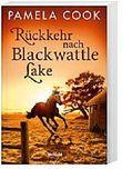 Rückkehr nach Blackwattle Lake