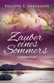 Zauber eines Sommers. Liebesroman