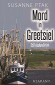 Mord in Greetsiel. Ostfrieslandkrimi