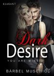 Dark Desire - You are mine