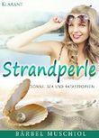 Strandperle - Sonne, Sex und Katastrophen!