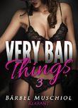 Very bad things 3 - Dark Romance