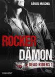 Rocker Dämon - Dead Riders 1