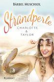 Strandperle - Charlotte und Taylor