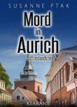 Mord in Aurich. Ostfrieslandkrimi